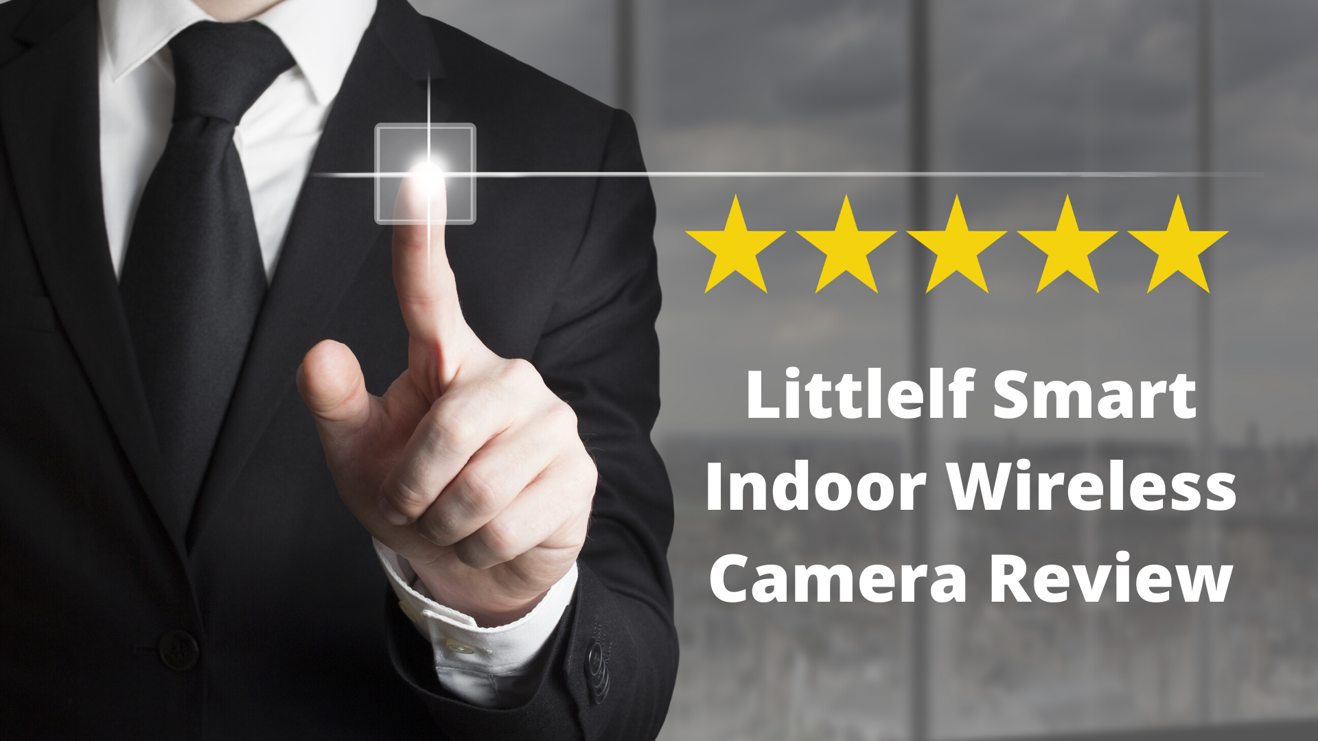 Littlelf Smart Indoor Wireless Camera Review