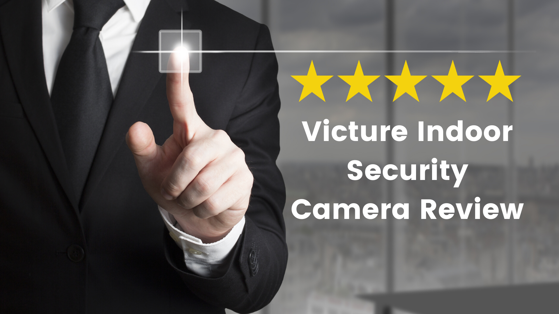Victure Indoor Security Camera Review