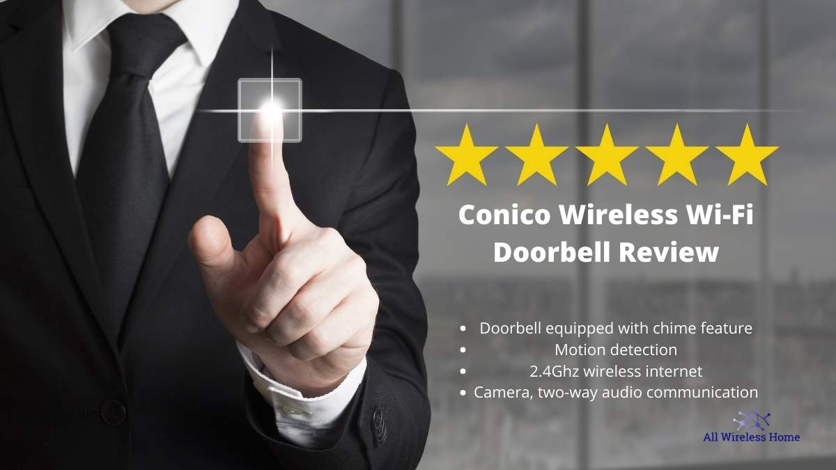 Conico Wireless Wi-Fi Doorbell Review
